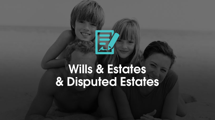 Wills and estates and disputed wills